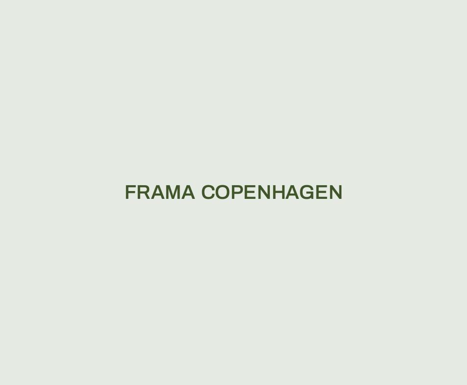 Frama Copenhagen