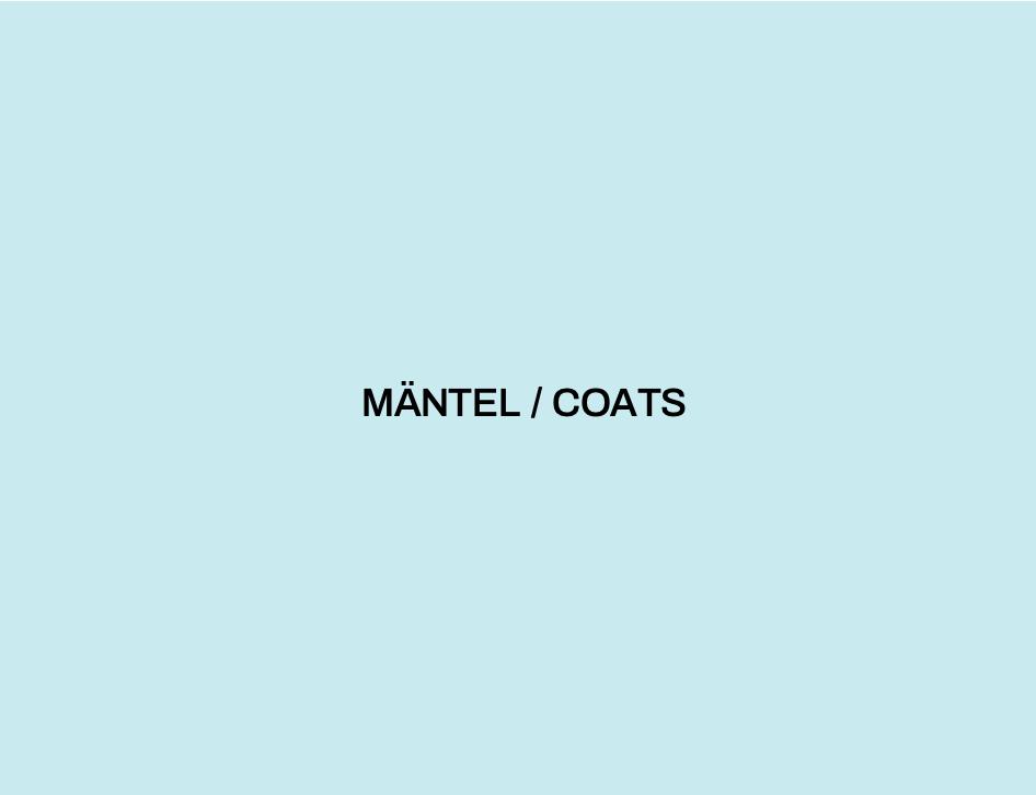 MÄNTEL / COATS