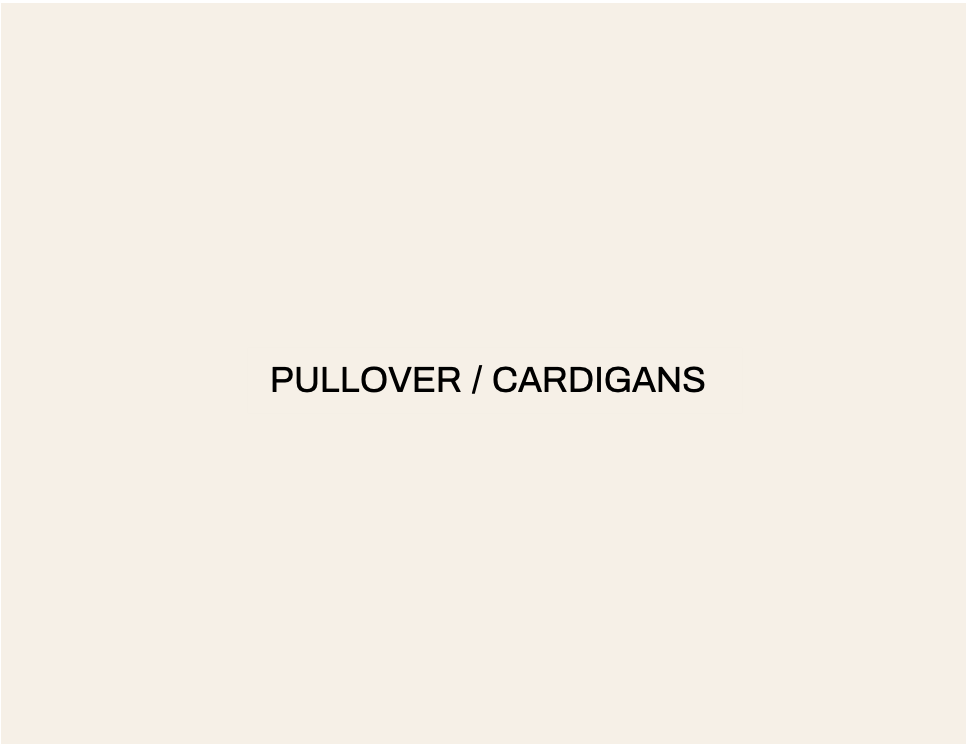 PULLOVER / CARDIGANS